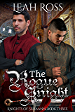The Rogue Knight: Knights of Sehaann, Book Three