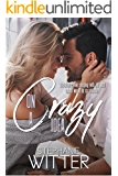 On A Crazy Idea: A Best Friends To Lovers Story