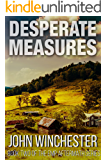 Desperate Measures: An EMP Survival Story (EMP Aftermath Series Book 2)