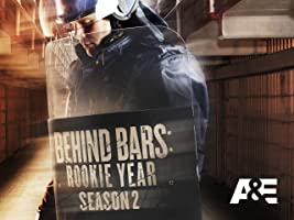 Behind Bars: Rookie Year Season 2