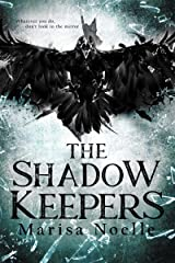The Shadow Keepers Kindle Edition