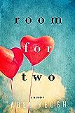 Room for Two: A Memoir