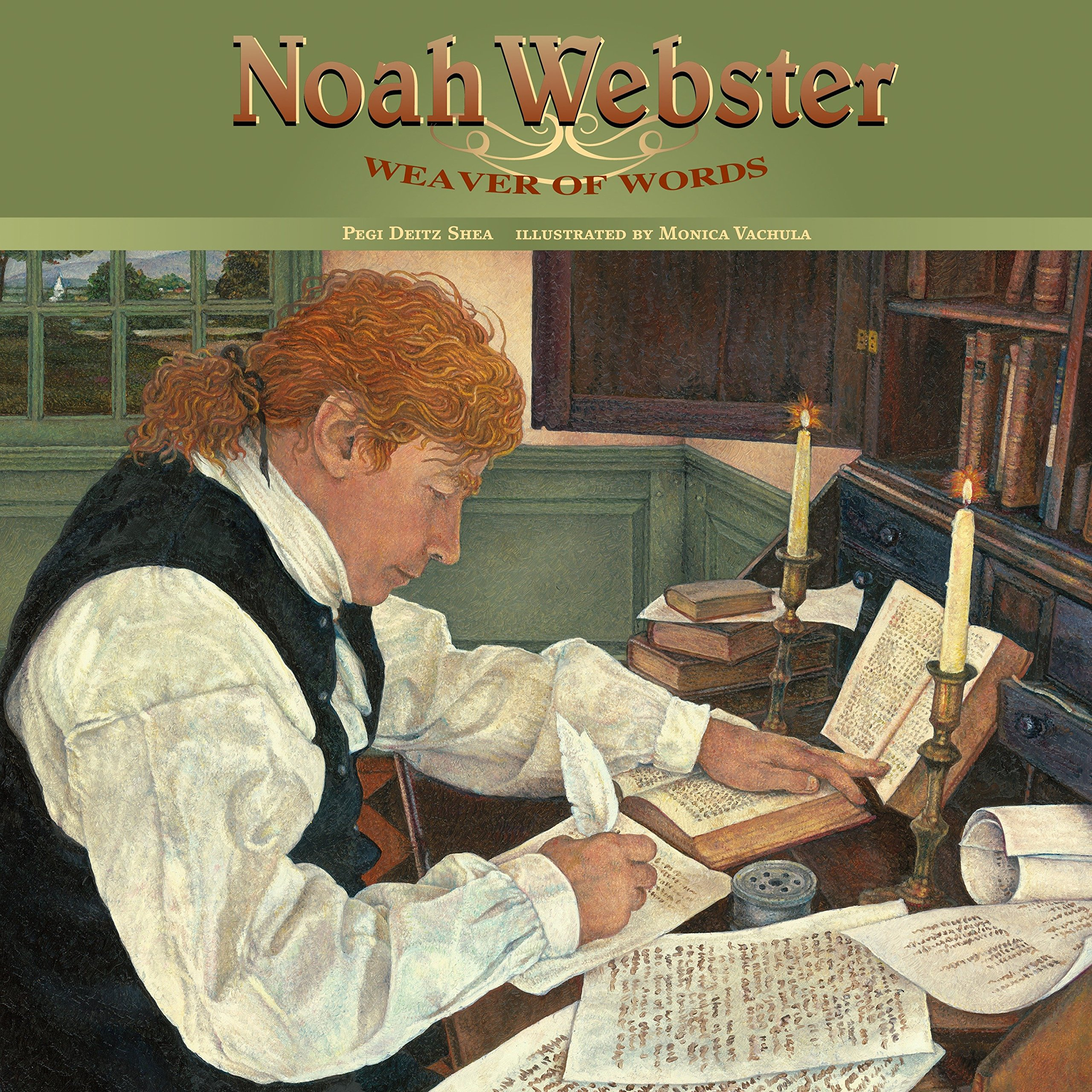 Noah Webster: Weaver of Words ebook