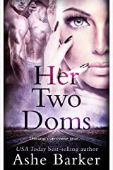 Her Two Doms Kindle Edition