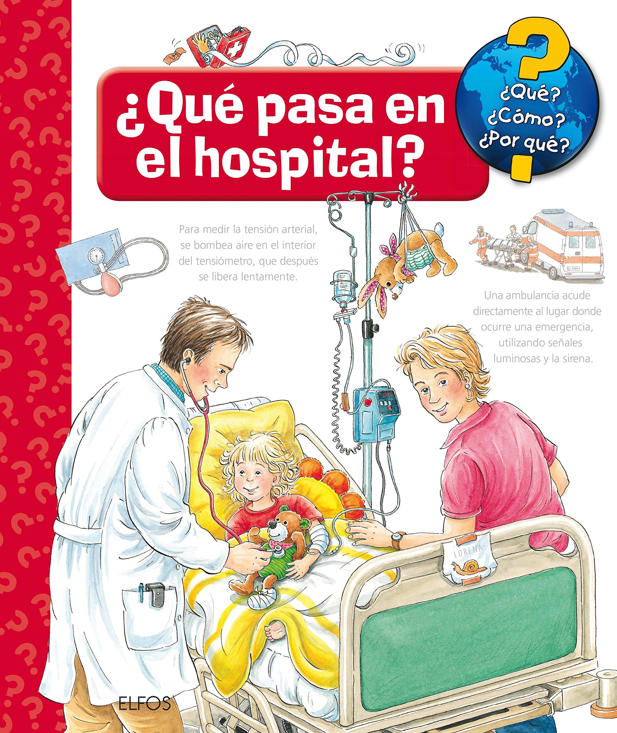 ¿Qué pasa en el hospital? (Spanish) Hardcover – 2014
