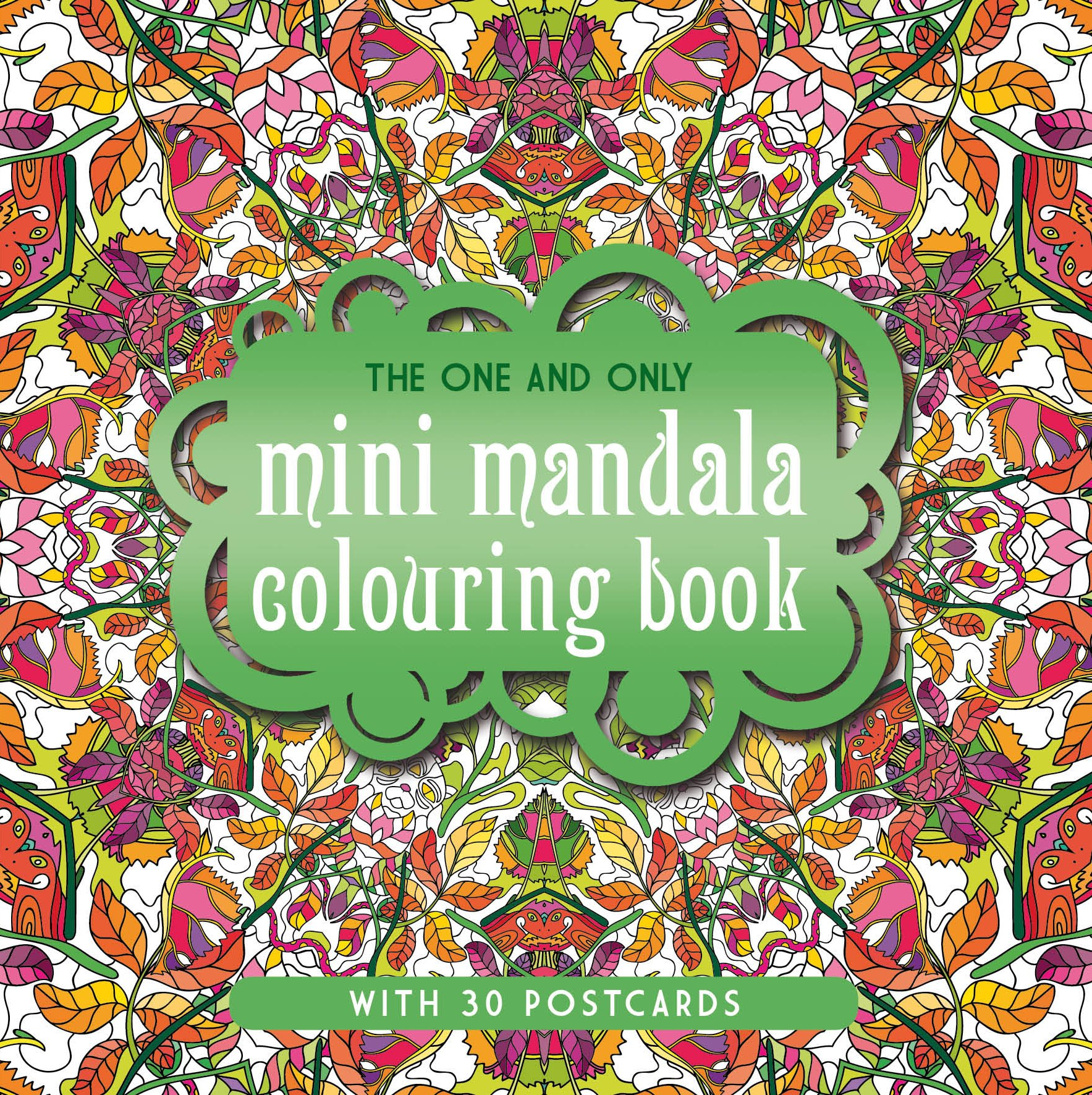 The One and Only Mini Mandala Colouring Book (One and Only Colouring / One and Only Coloring)