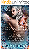 The Longing of Lone Wolves: Season of the Wolf, a Fantasy Shifter Romance (Fae Guardians Book 1)