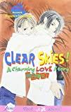 Clear Skies!: A Charming Love Story