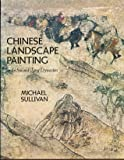 Chinese Landscape Painting: In the Sui and Tang Dynasties