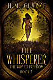 The Whisperer (The Way to Freedom Series Book 7)
