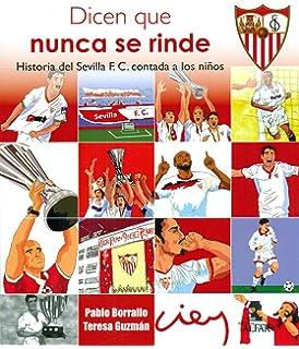 Historia del Sevilla F. C. contada a los niños (Biblioteca