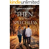 Then She Was Speechless: A Novel