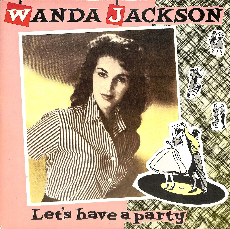 Amazon | Let's Have A Party(1986 US CHARLY ORIGINAL, CDX11)[Wanda Jackson][LP盤] | Wanda Jackson, ワンダ・ジャクソン | ミュージック | 音楽