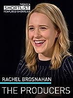 Rachel Brosnahan: The Producers