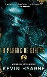 A Plague of Giants: A Novel (The Seven Kennings)