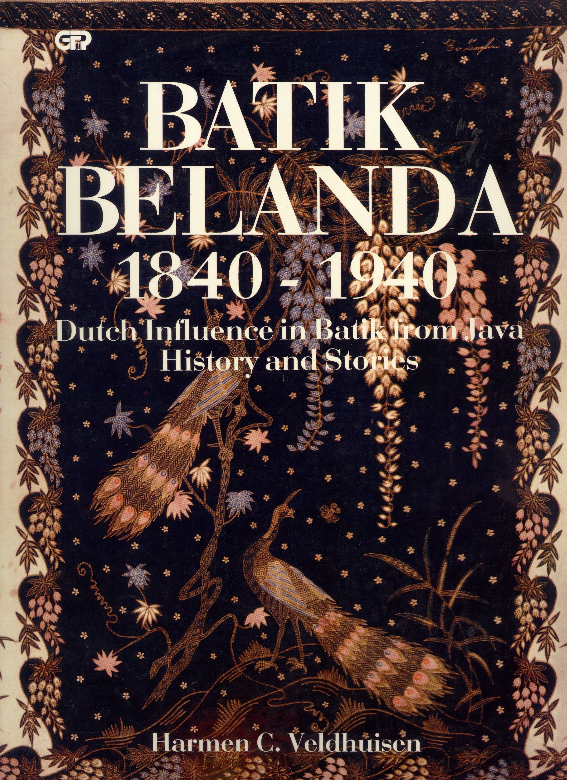 check out 9e95e 659bb Batik Belanda 1840-1940: Dutch Influence in Batik from Java ...