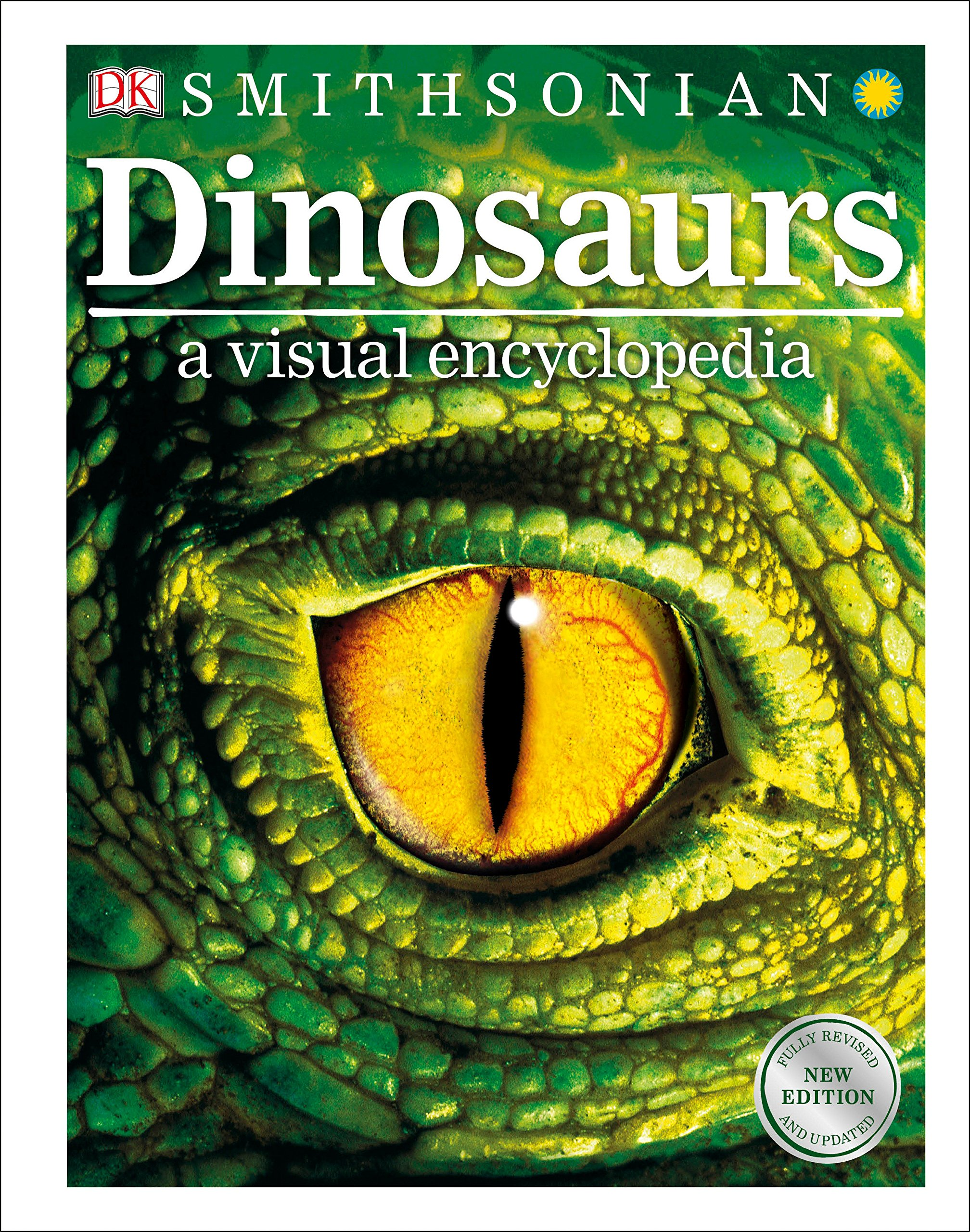 Dinosaurs: A Visual Encyclopedia, 2nd Edition by DK Children