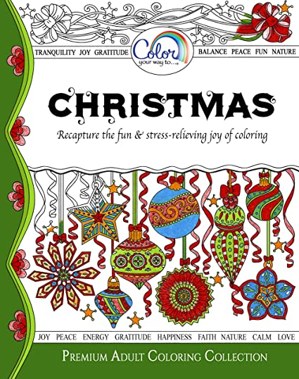 Amazon Com Adult Coloring Book Color Your Way To Christmas