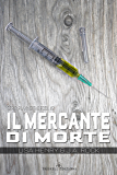 Il mercante di morte (Playing the Fool Vol. 2)