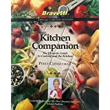The Kitchen Companion: The Ultimate Guide to Cooking and the Kitchen