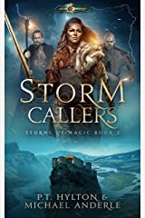 Storm Callers: Age Of Magic - A Kurtherian Gambit Series (Storms Of Magic Book 2) Kindle Edition