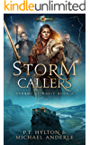 Storm Callers: Age Of Magic - A Kurtherian Gambit Series (Storms Of Magic Book 2)