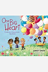 One Big Heart: A Celebration of Being More Alike than Different Kindle Edition