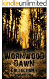 Wormwood Dawn: Collection One: Episodes I-IV