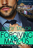 Forgiving Marcus (Mysterious Masters of Club Vice Book 1)