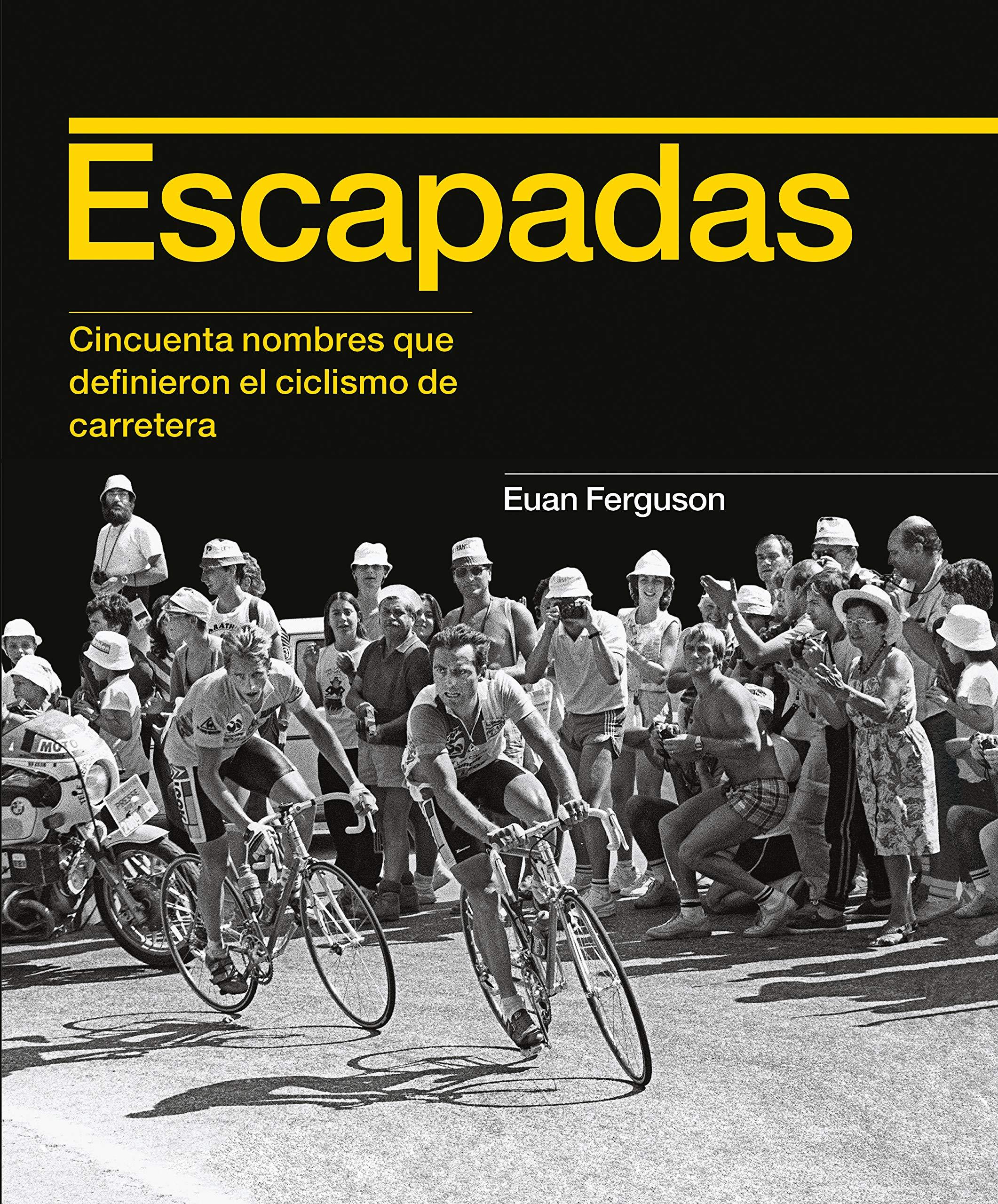 Escapadas: Cincuenta nombres que definieron el ciclismo de ...