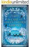 The Case of the Green-Dressed Ghost (Dr Ribero's Agency of the Supernatural Book 1) (English Edition)