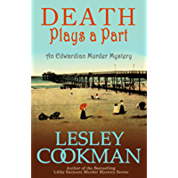 Death Plays a Part: The Alexandrians Series (The Alexandrian Series) (English Edition)