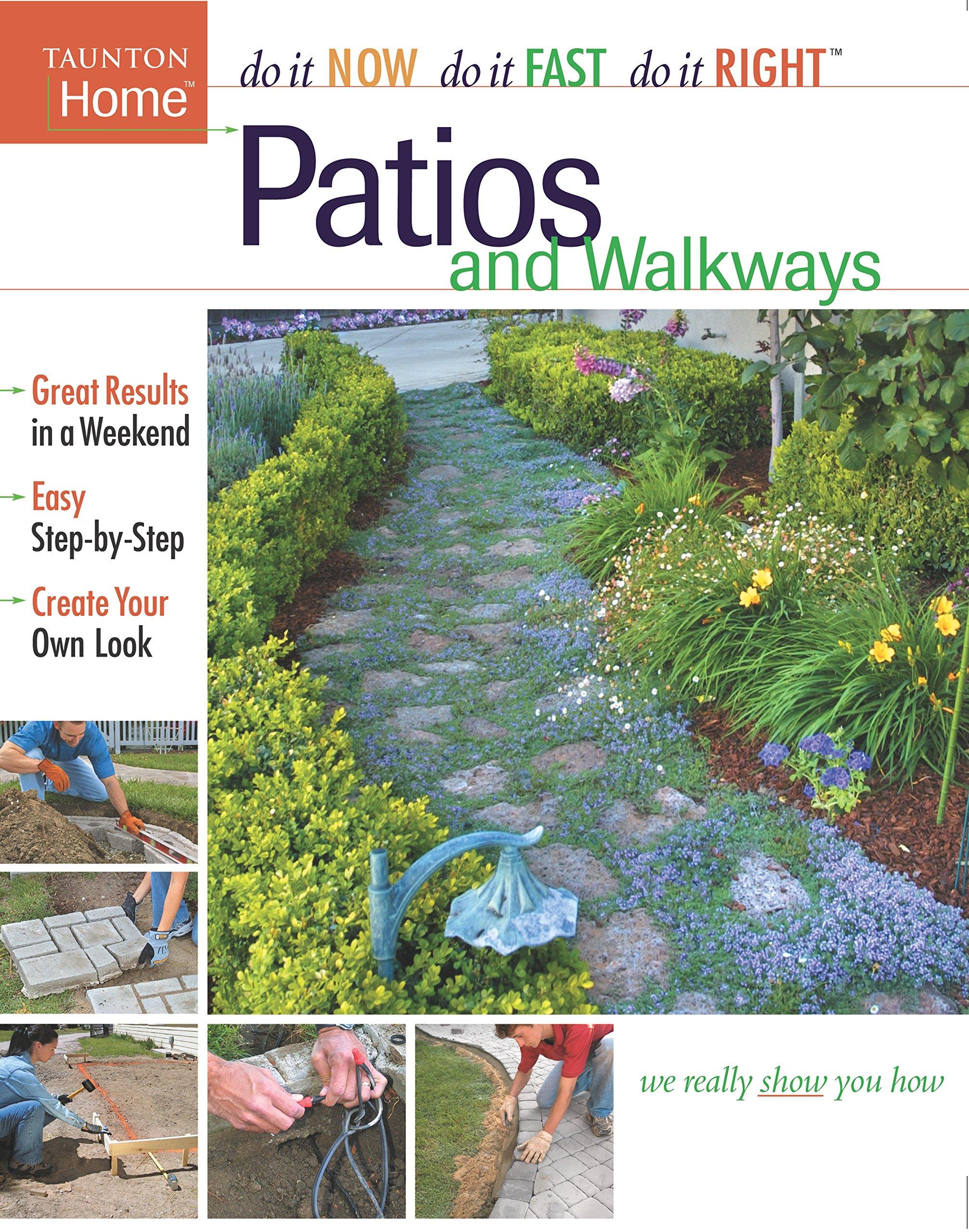 Patios and Walkways (Do It Now Do It Fast Do It Right) pdf epub