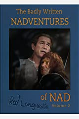 The Badly Written Nadventures of Nad Volume 2 Kindle Edition