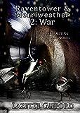 Raventower & Merriweather 2: War
