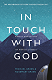 In Touch With God: Advent Meditations On Biblical Prayers