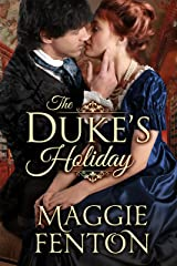 The Duke's Holiday (The Regency Romp Trilogy Book 1) Kindle Edition
