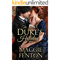 The Duke's Holiday (The Regency Romp Trilogy Book 1)