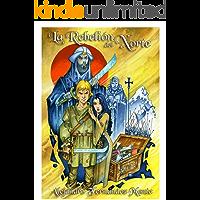 La Rebelión del Norte: La historia de Alverad, el escudero de Don Pelayo