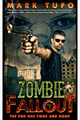 Zombie Fallout 4 The End Has Come and Gone: A Michael Talbot Adventure Kindle Edition