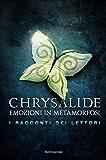 Chrysalide. I racconti dei lettori
