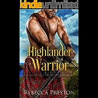 Highlander Warrior: A Scottish Time Travel Romance (Highlander In Time Book 2)