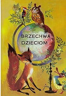 Brzechwa Dzieciom Dziela Wszystkie Wiersze Amazoncouk