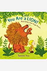 You Are a Lion!: And Other Fun Yoga Poses Board book