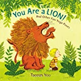 You Are a Lion!: And Other Fun Yoga Poses