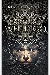 Wendigo (Blood of the Isir Book 0) Kindle Edition