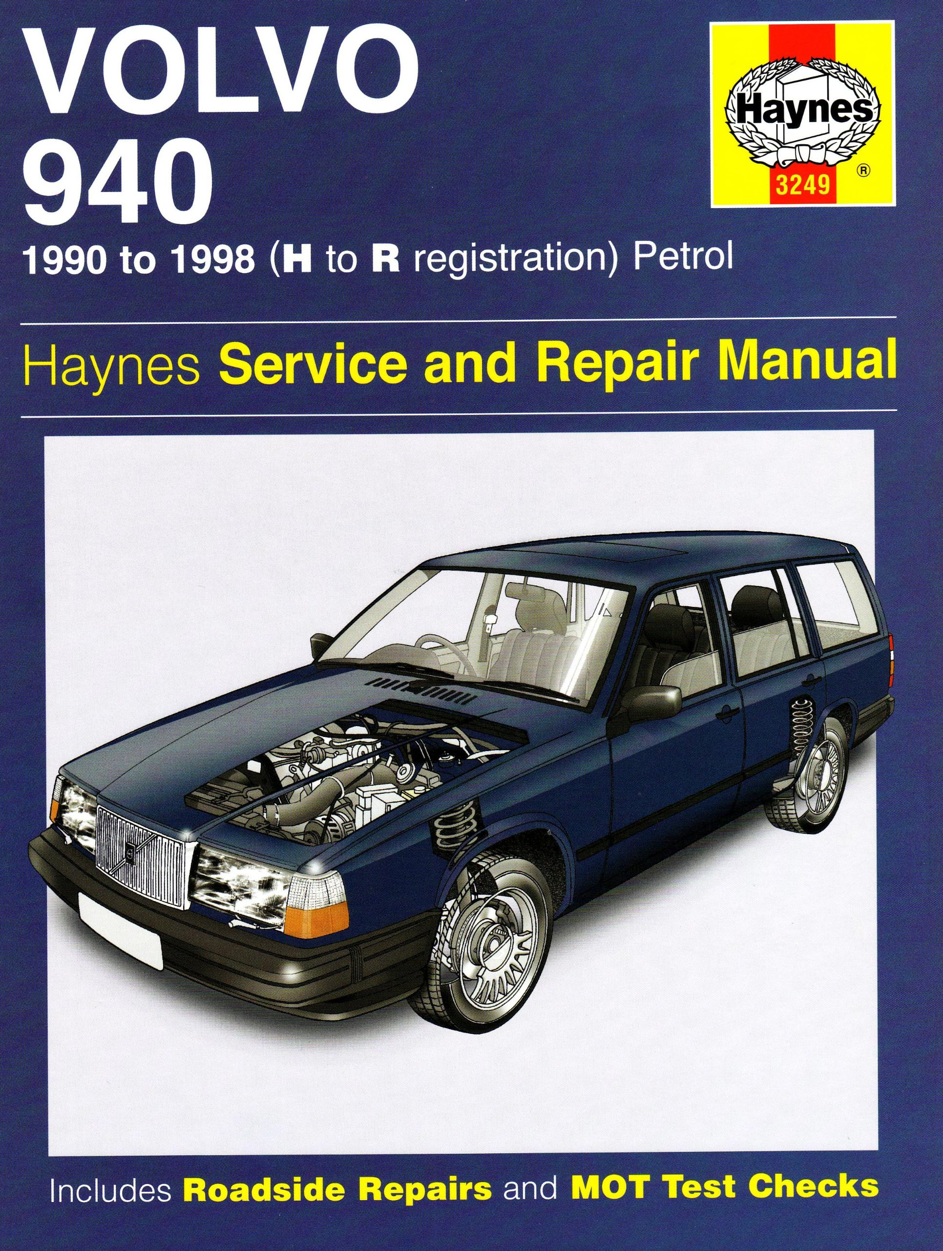 Volvo 940 Petrol Service and Repair Manual: 1990 to 1998 (Haynes Service  and Repair Manuals): John S. Mead: 9781844257393: Amazon.com: Books