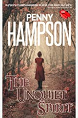 The Unquiet Spirit: A gripping paranormal suspense story with a touch of romance Kindle Edition