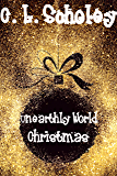 Unearthly World Christmas