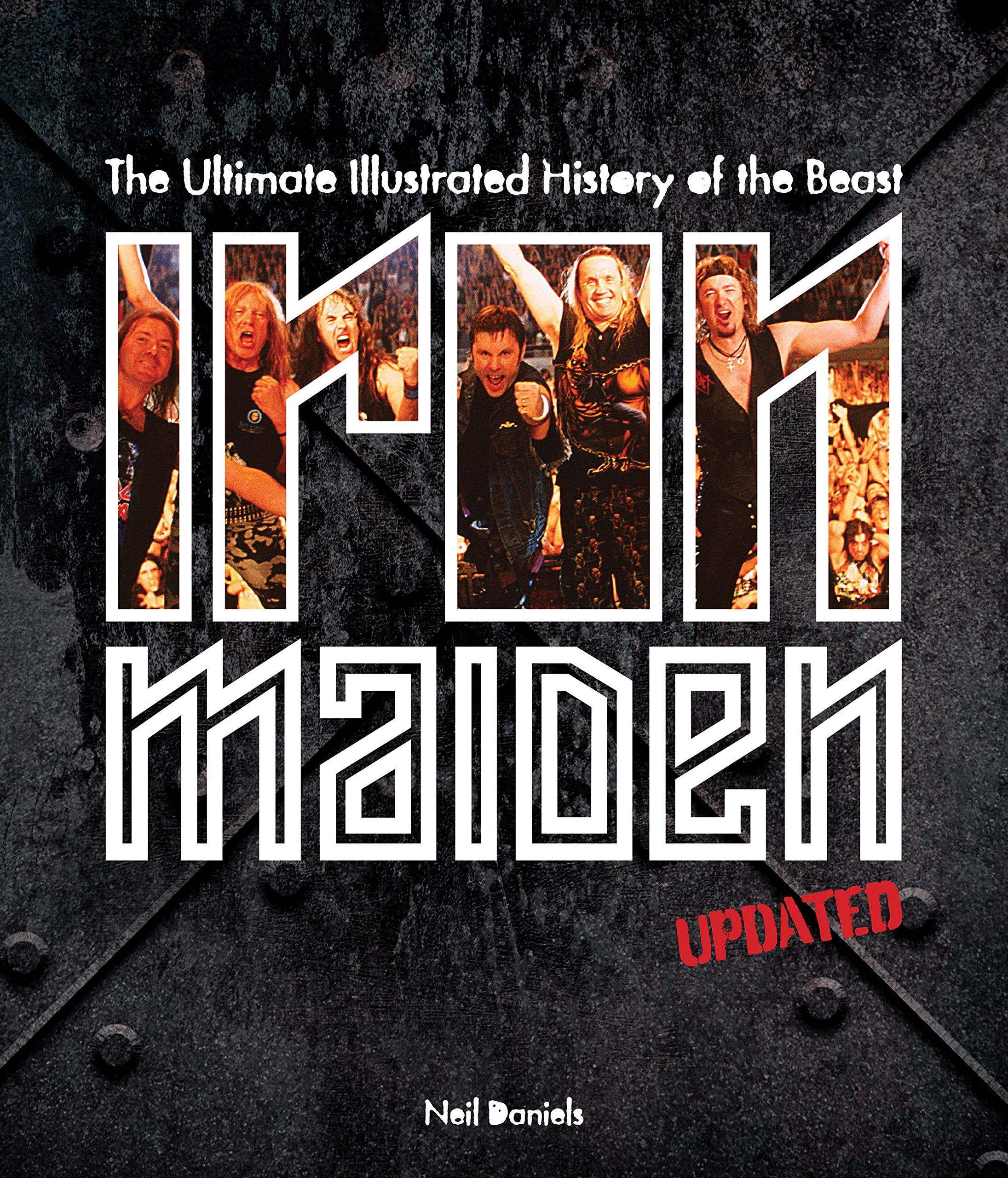 Iron Maiden (Anglais) Relié – 1 octobre 2016 Neil Daniels Voyageur Press Inc 0760351678 Metal